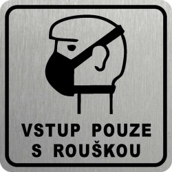 Piktogram VSTUP S ROUŠKOU 1...