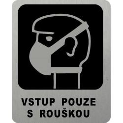 Piktogram VSTUP S ROUŠKOU 3...