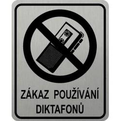Piktogram ZÁKAZ DIKTAFONŮ 3...