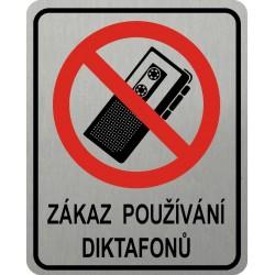 Piktogram ZÁKAZ DIKTAFONŮ 4...