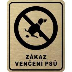 Piktogram ZÁKAZ VENČENÍ 3...
