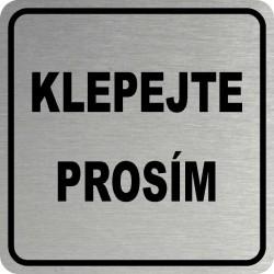 Piktogram KLEPEJTE PROSÍM 1...