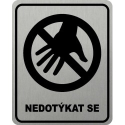 Piktogram NEDOTÝKAT SE 3...