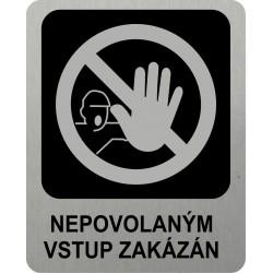 Piktogram NEPOVOLANÝM VSTUP...