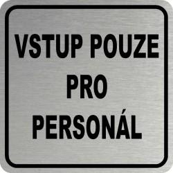 Piktogram VSTUP PRO...