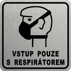 Piktogram VSTUP S...